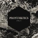 Prosthetics: Origen // Autoeditado