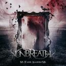 Unbreath: My faith against me // Autoeditado