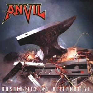 ANVIL_ABSOLUTELY_NO_ALTERNATIVE_1997