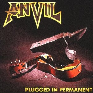 ANVIL_PLUGGED_IN_PERMANENT_1996
