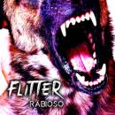 Flitter: Rabioso // Maldito Records