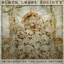 Black Label Society: Catacombs Of The Black Vatican // Mascot Records