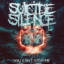 Suicide Silence: You Can't Stop Me // Nuclear Blast