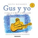 """""""Keith Richards - Gus y yo"""" - Ediciones Malpaso"""