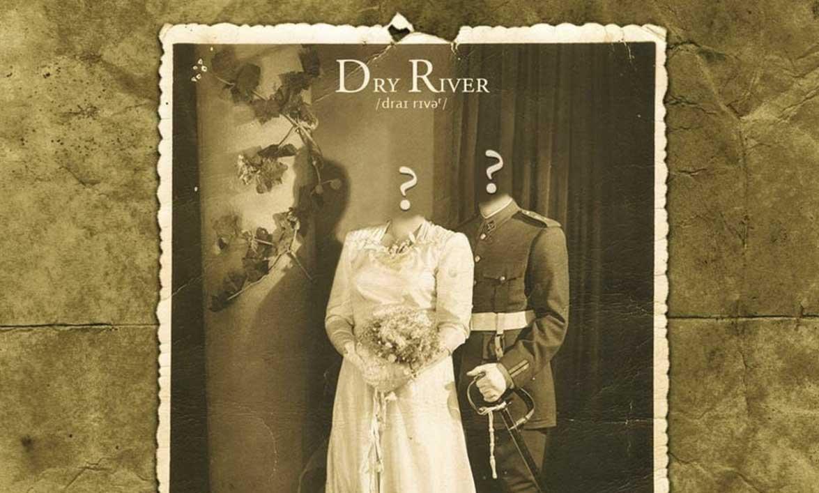 Dry River: Quien tenga algo que decir…que calle para siempre // Rock Estatal Records