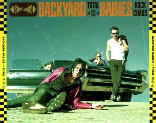 Backyard Babies: Total 13 // Scooch Pooch