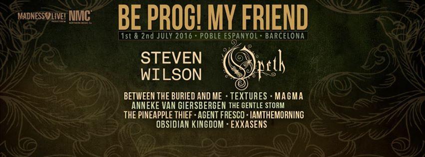 Be prog! My Friend Fest 2016 – Día principal – 2 de Julio de 2016: Bandas Participantes
