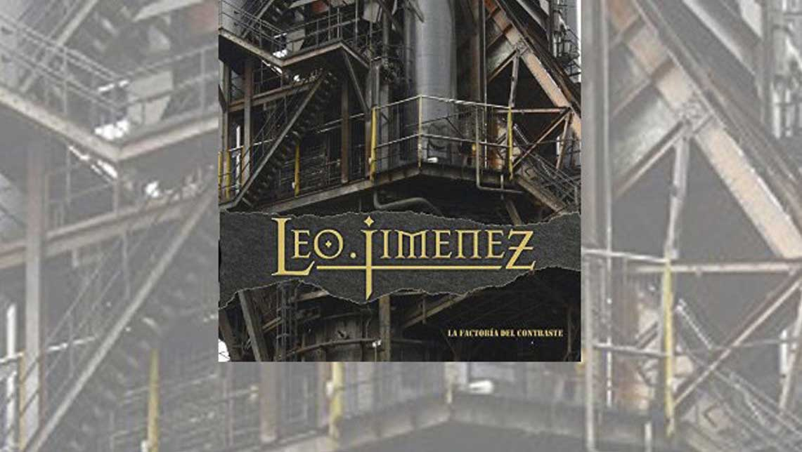 Leo Jimenez: La Factoria Del Contraste // Rock Estatal Records