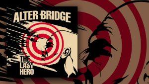 Alter Bridge: The Last Hero // Napalm Records