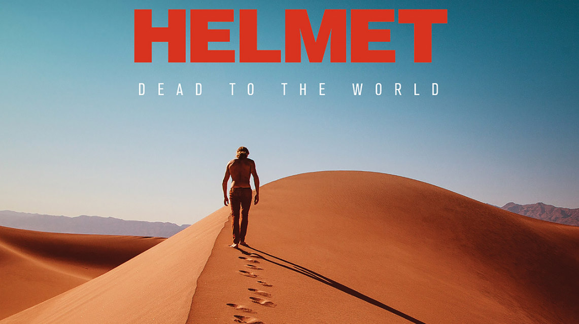 Helmet : Dead To The World // earMUSIC