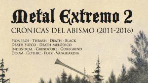 """Ya a la venta """"Metal extremo 2, Crónicas del Abismo (2011-2016)"""" de Salva Rubio"""