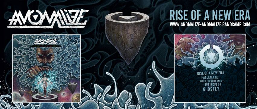 Anomalize: Rise of a New Era // Autoeditado