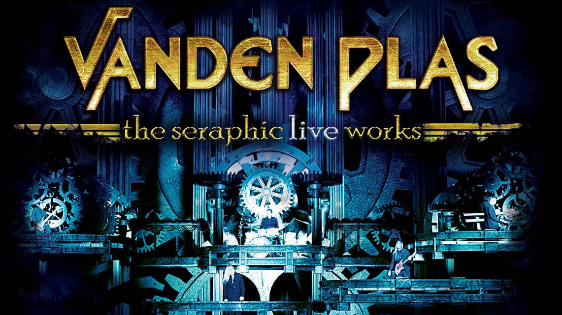 Vanden Plas: The Seraphic live Works // Frontiers Records