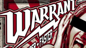 Warrant: Louder, harder, faster // Frontiers Records