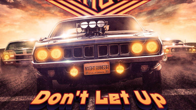Night Ranger : Don't Let Up // Frontiers Records