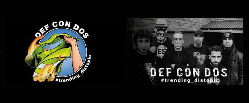 Def Con Dos: #Trending_Distopic // Rock Estatal Records