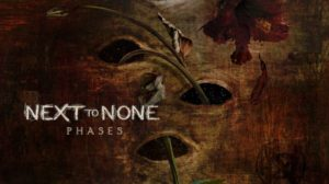 Next To None: Phases // InsideOut Music