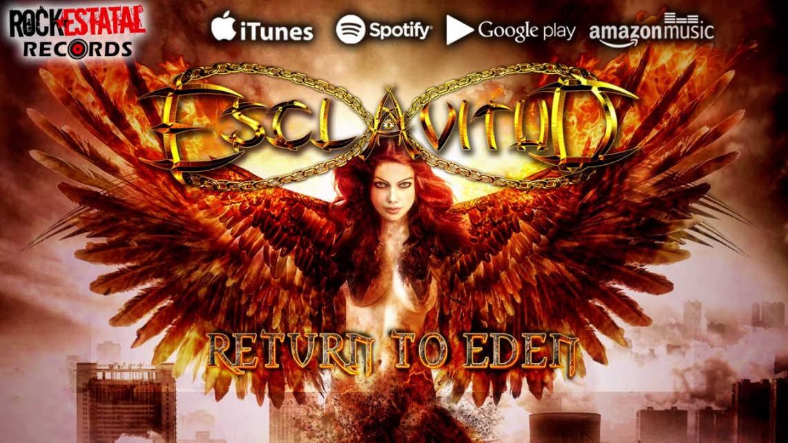 ESCLAVITUD: RETURN TO EDEN // ROCK ESTATAL RECORDS