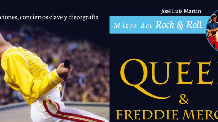 Queen & Freddie Mercury (Mitos del Rock & Roll) - José Luis Martín // Ma non Troppo (Redbook Ediciones)