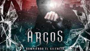 Argos: Rompiendo el Silencio // Autoeditado