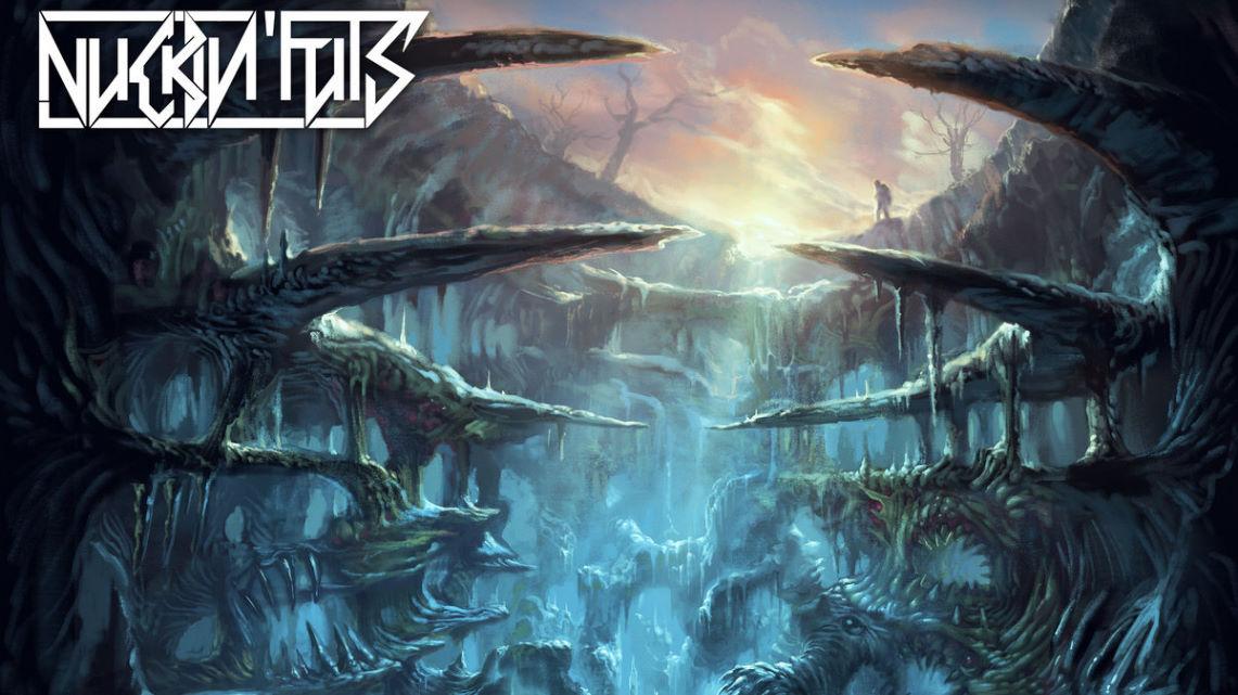 Nuckin'Futs: Abyss // Blood fire Death