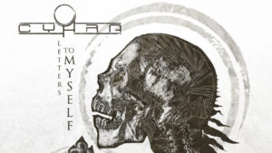 Cyhra: Letters to myself // Spinefarm Records