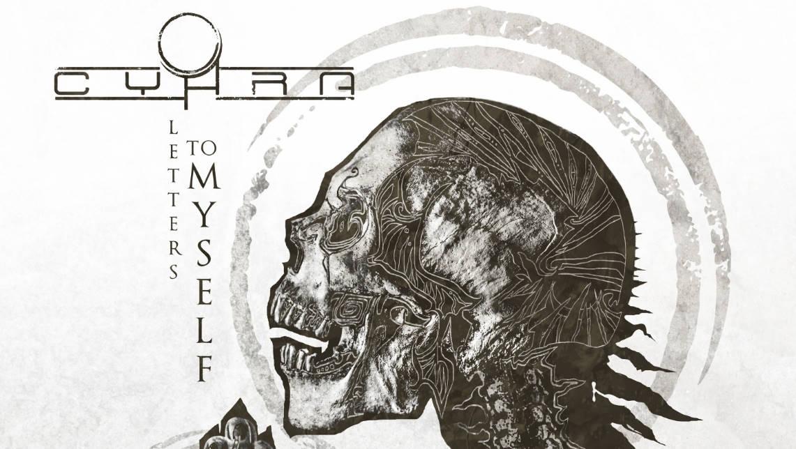 Cyhra: Letters to myself // Spinefarm Records