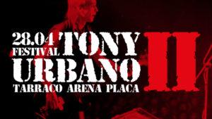 II Festival Tony Urbano: El Rock Urbano Y La Despedida De Rosendo Protagonizan Este Nuevo Homenaje