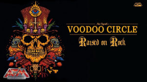 Voodoo Circle: Raised on  Rock // AFM Records