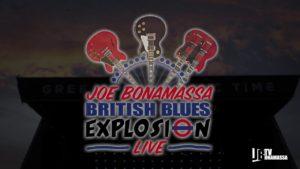 Joe Bonamassa: British Blues Explosion Live // J&R Adventures