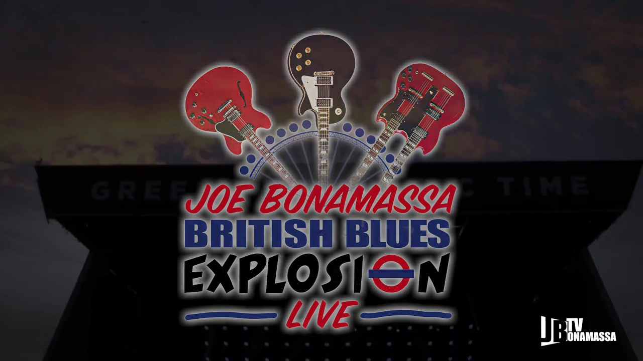 Joe Bonamassa: British Blues Explosion Live // J&R Adventures