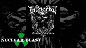 Immortal: Northern Chaos Gods // Nuclear Blast