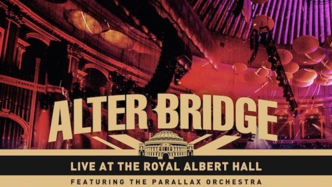 Alter Bridge: Live At The Royal Albert Hall // Napalm Records