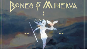Bones of Minerva: Blue Mountains (Reed.) // Nooirax Producciones