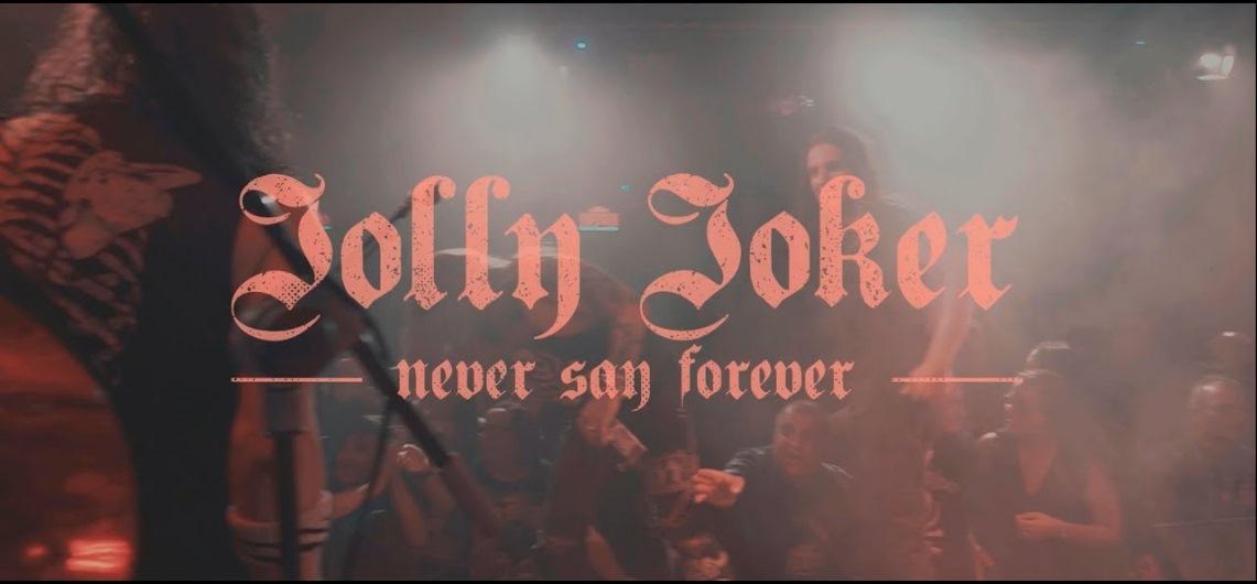 Jolly  Joker: Never Say Forever // The Fish Factory
