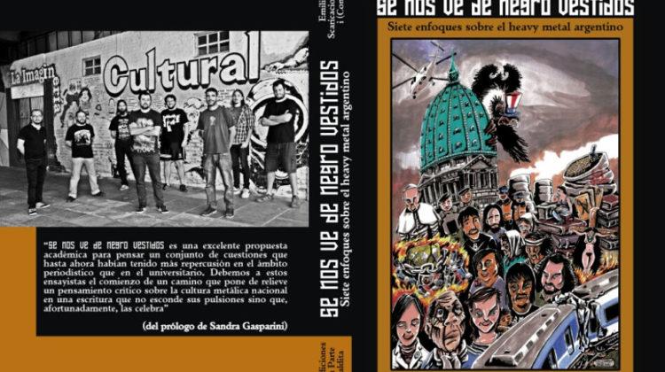 Se nos ve de negro vestidos. Siete enfoques sobre el heavy metal argentino // Ediciones La parte Maldita