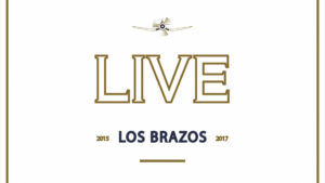 Los Brazos: Live 2015-2017 // The Music Company - Rock Estatal Records