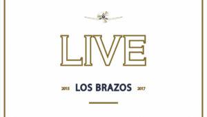 Los Brazos: Live 2015-2017 // The Music Company - Rock Estatal Records