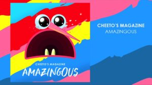 Cheeto's Magazine: Amazingous // Autoeditado