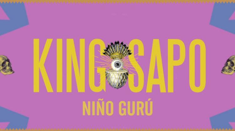 King Sapo: Niño Gurú // Autoeditado