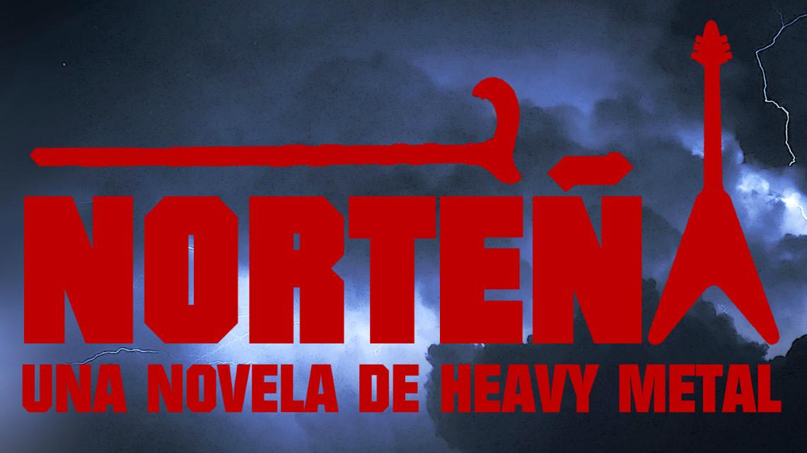 Norteña, una novela de heavy metal – Darío Méndez // Ediciones Ende