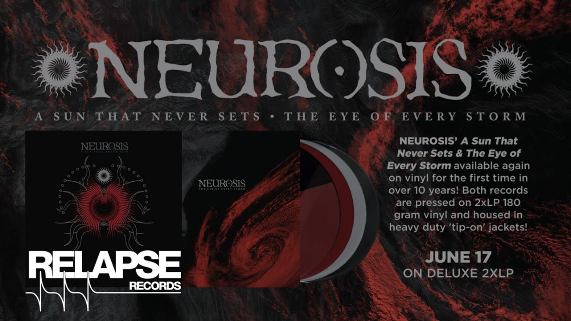 Neurosis: A Sun That Never Sets // Relapse Records