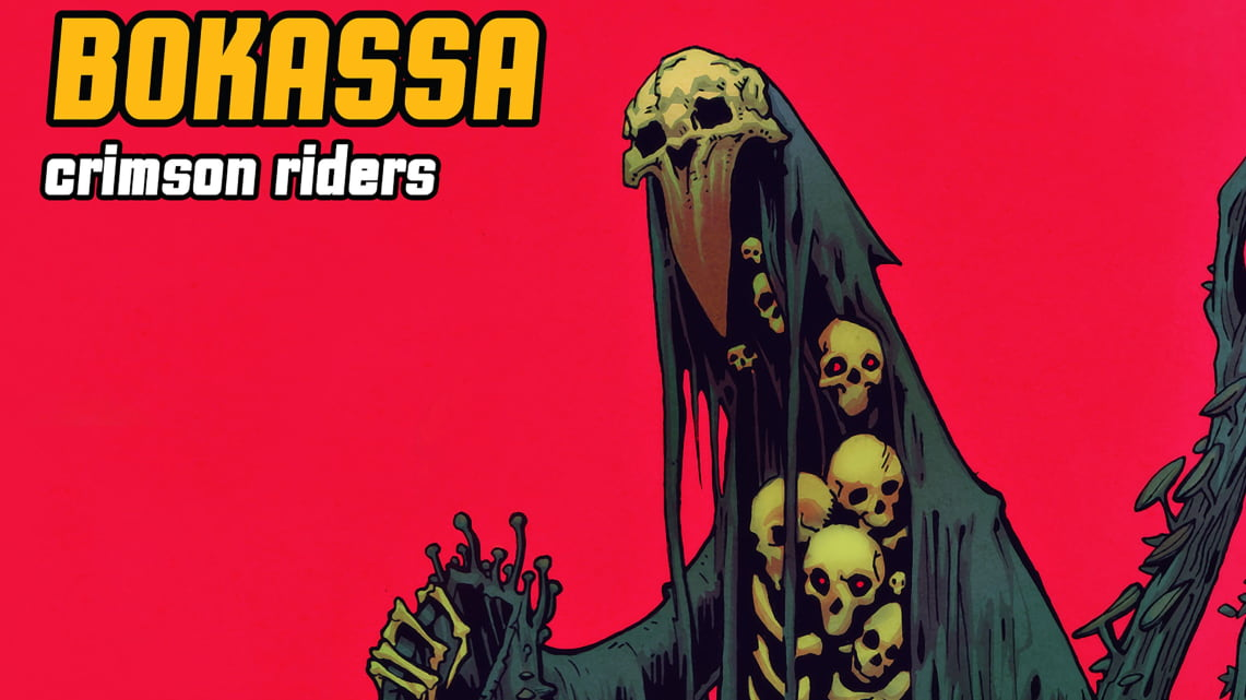 Bokassa: Crimson Riders // Mvka Music