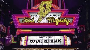 Royal Republic: Club Majesty // Nuclear Blast