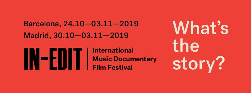 In-Edit Festival – Bcn 2019: Cuando las imágenes valen más que mil palabras…