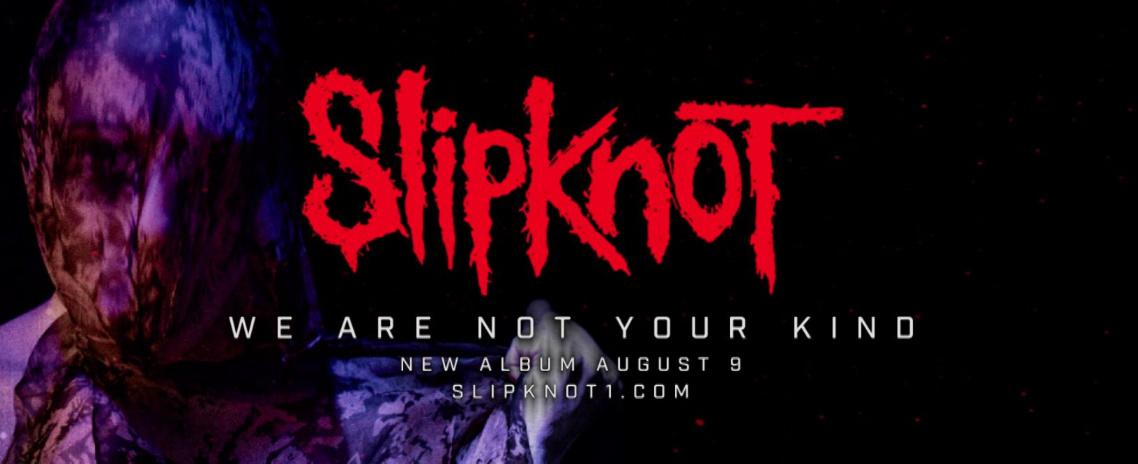 Slipknot: We Are Not Your Kind // Roadrunner Records