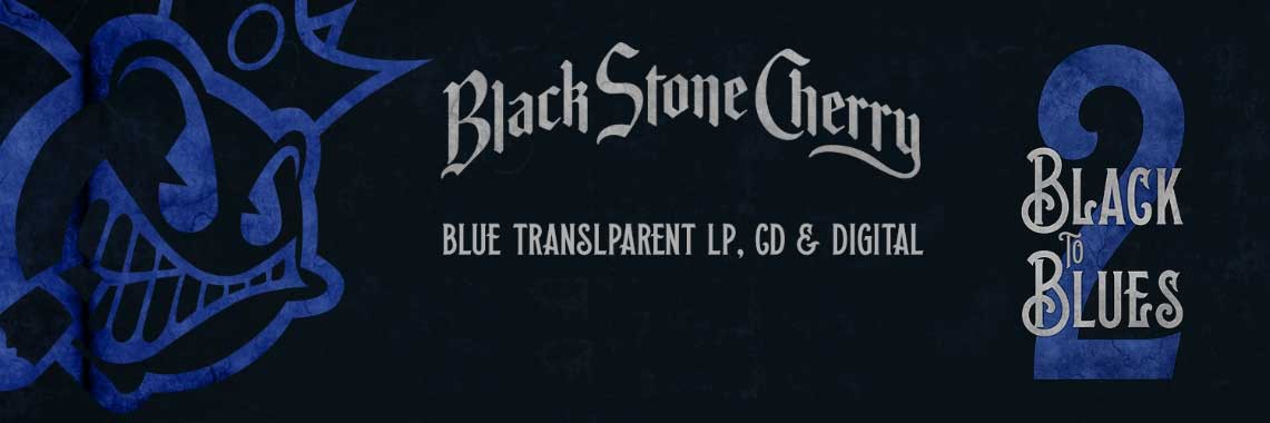 Black Stone Cherry: Back to the Blues v2 // Mascot Label Group
