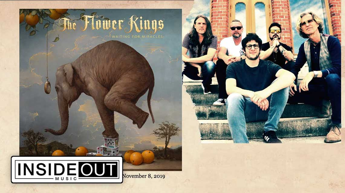 """The Flower Kings:""""Waiting for Miracles""""// InsideOut Music"""