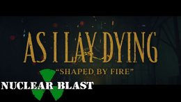 As I Lay Dying: Shaped By Fire // Nuclear Blast