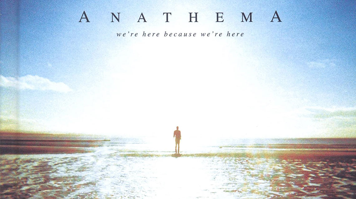 "Imperdibles de la gira de Anathema celebrando el aniversario de ""We're Here Because We're Here"""